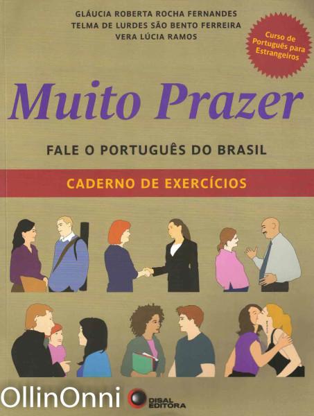 Muito Prazer - Fale o Portugues do Brasil - Caderno de exercicios, Useita