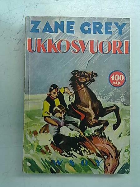 Ukkosvuori, Zane Grey