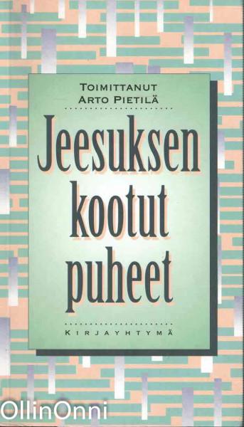 Jeesuksen kootut puheet, Arto Pietilä