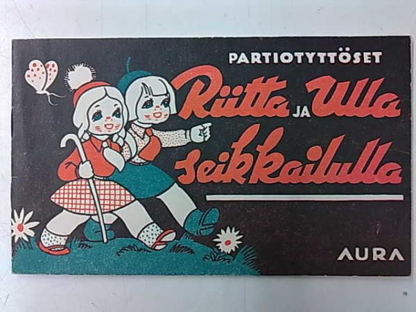 Partiotyttöset Riitta ja Ulla seikkailulla, Kerttu Laurén