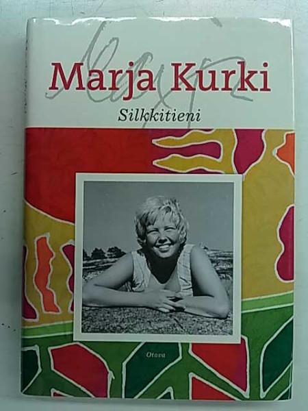 Silkkitieni, Marja Kurki