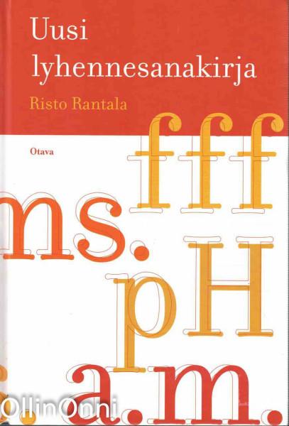 Uusi lyhennesanakirja, Risto Rantala