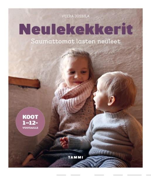 Neulekekkerit - Saumattomat lasten neuleet, Veera Jussila