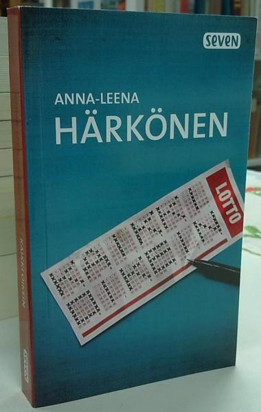 Kaikki oikein, Anna-Leena Härkönen