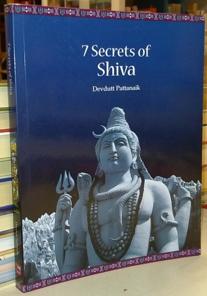 7 Secrets of Shiva, Devdutt Pattanaik