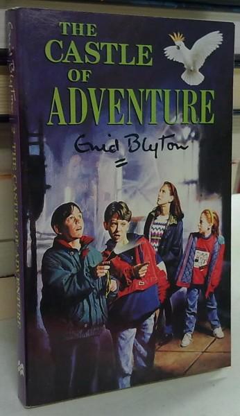 The Castle of Adventure, Enid Blyton
