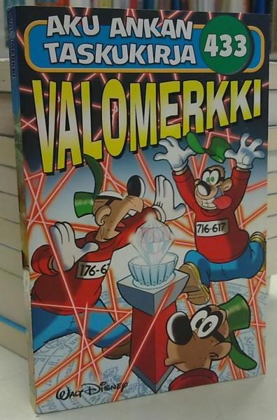 Aku Ankan taskukirja 433 - Valomerkki, Walt Disney