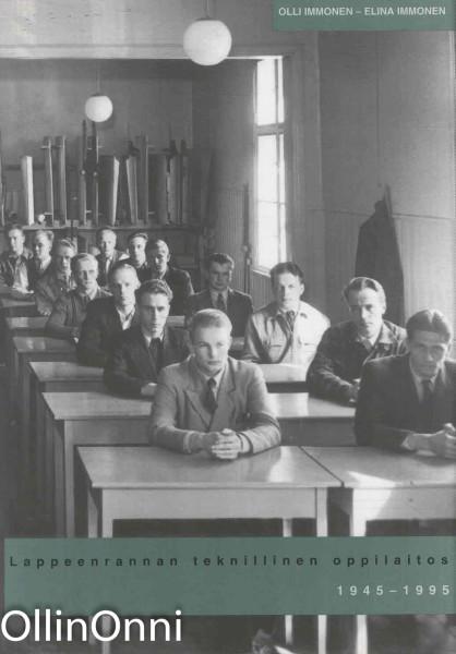 Lappeenrannan teknillinen oppilaitos 1945-1995, Olli Immonen