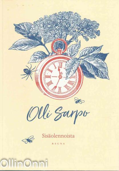Sisäolennoista, Olli Sarpo
