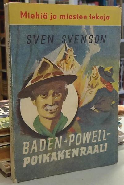 Baden-Powell - Poikakenraali - Kertomus nuorisolle (Miehiä ja miesten tekoja), Sven Svenson