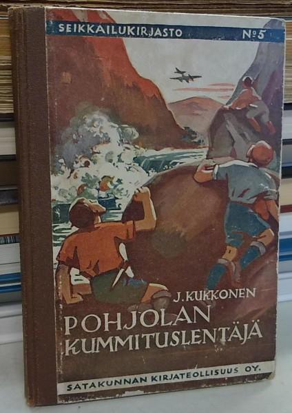 Pohjolan kummituslentäjä (Seikkailukirjasto 5), J. Kukkonen