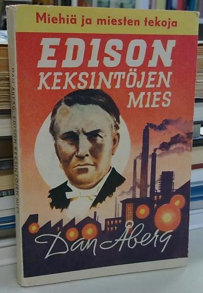 Edison - Keksintöjen mies (Miehiä ja miesten tekoja), Dan Åberg