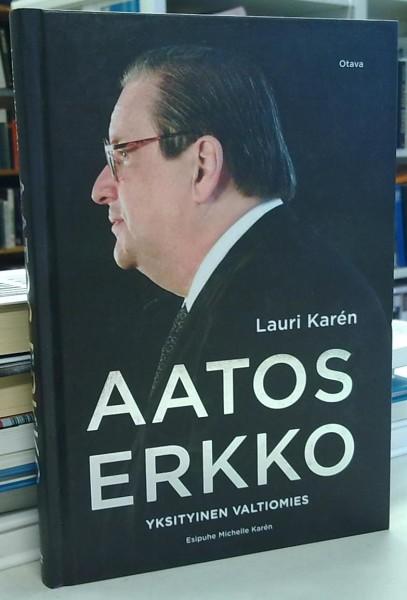 Aatos Erkko - Yksityinen valtiomies, Lauri Karén