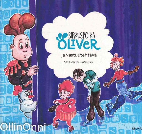 Sirkuspoika Oliver ja vastuutehtävä, Asta Ikonen