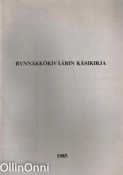 Rynnäkkökiväärin käsikirja - Ensimmäinen osa 762 RK 62, Ei tiedossa