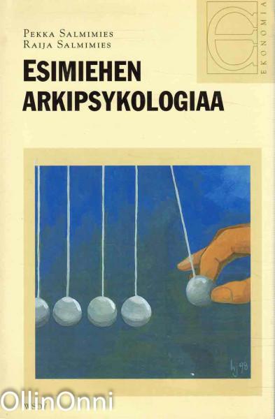 Esimiehen arkipsykologiaa, Pekka Salmimies
