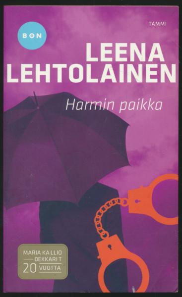 Harmin paikka, Leena Lehtolainen