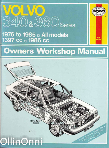 Volvo 340 & 360 Series - Owners Workshop Manual, A. K. Legg