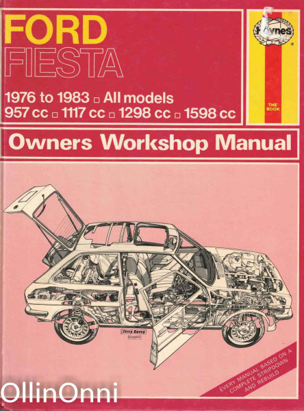 Ford Fiesta - Owners Workshop Manual, J. H. Haynes