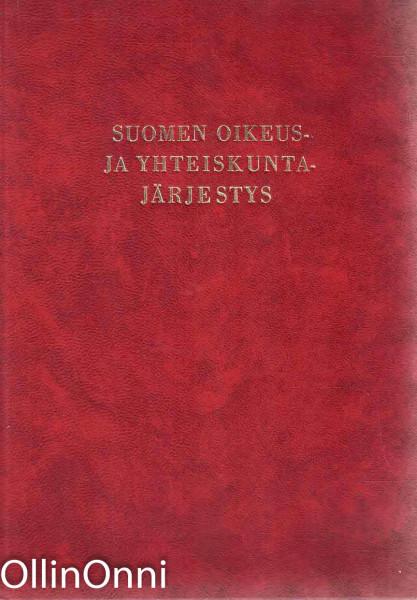 Suomen oikeus- ja yhteiskuntajärjestys, Inkeri Anttila