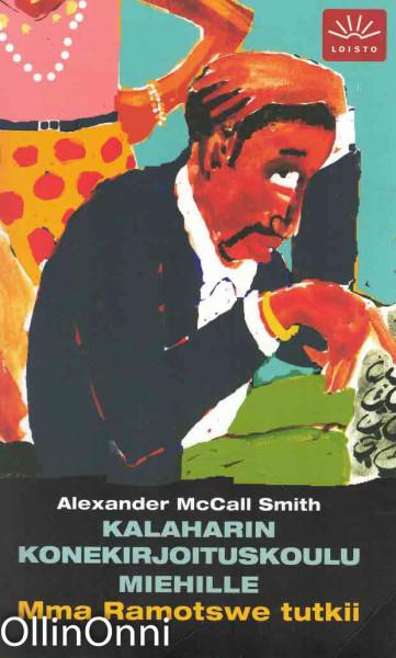 Kalaharin konekirjoituskoulu miehille, Alexander McCall Smith
