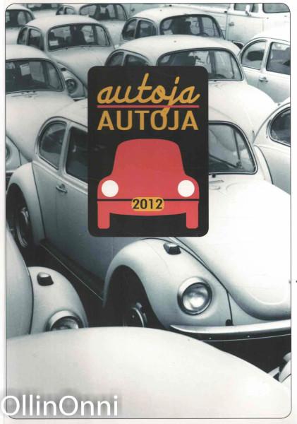 Autoja, autoja, Kirsti Lehtomäki