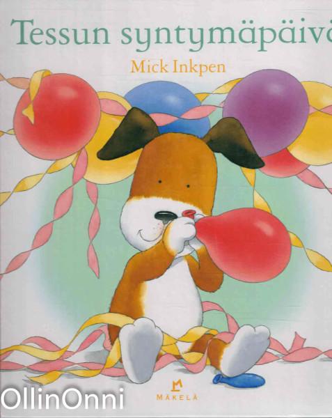 Tessun syntymäpäivä, Mick Inkpen