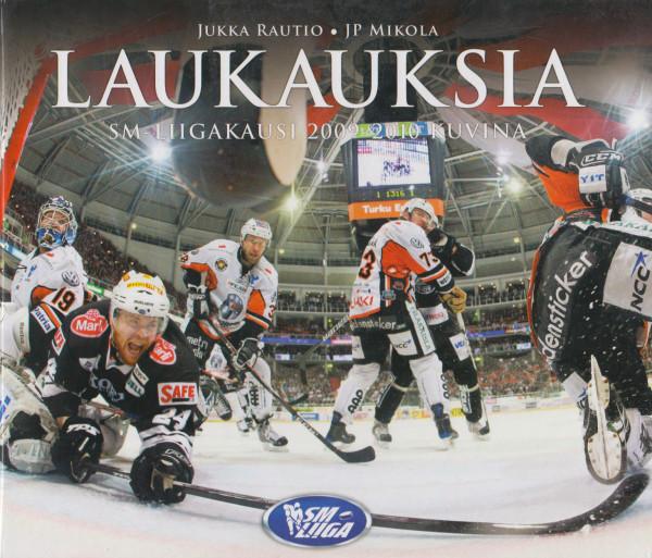 Laukauksia : SM-liigakausi 2009-2010 kuvina, Jukka Rautio