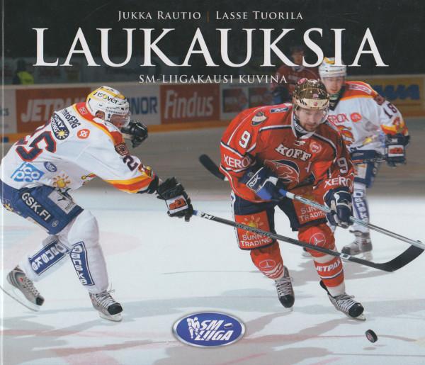 Laukauksia : SM-liigakausi 2007-2008 kuvina, Jukka Rautio