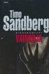 Vainooja, Timo Sandberg