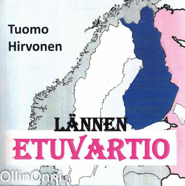 Lännen etuvartio, Tuomo Hirvonen