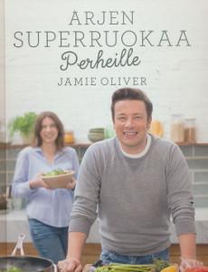 Jamie Oliver : Arjen superruokaa perheille, Jamie Oliver