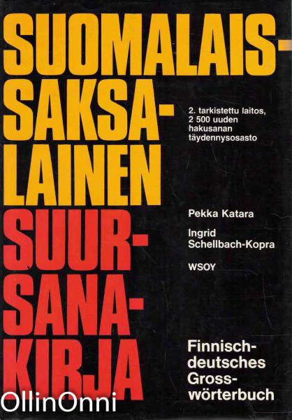 Suomalais-saksalainen suursanakirja = Finnisch-deutsches Grosswörterbuch, Pekka Katara