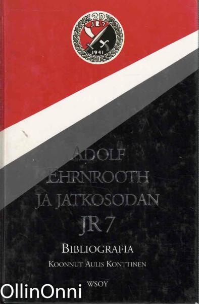 Adolf Ehrnrooth ja jatkosodan JR 7 : bibliografia, Aulis Konttinen