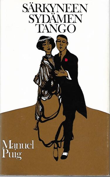 Särkyneen sydämen tango : jatkokertomus, Manuel Puig