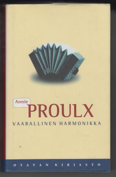 Vaarallinen harmonikka, Annie Proulx