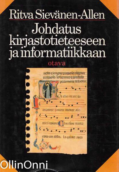 Johdatus kirjastotieteeseen ja informatiikkaan, Ritva Sievänen-Allen