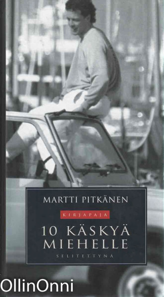 10 käskyä miehelle selitettynä, Martti Pitkänen
