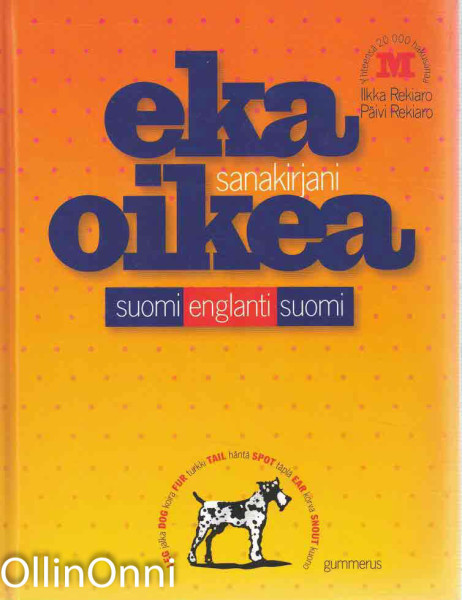 Eka oikea sanakirjani : suomi-englanti-suomi, Ilkka Rekiaro