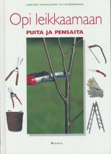 Opi leikkaamaan puita ja pensaita, Lars-Eric Samuelsson