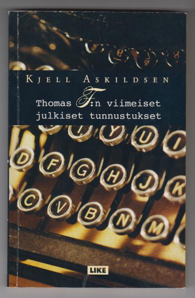 Thomas F:n viimeiset julkiset tunnustukset, Kjell Askildsen