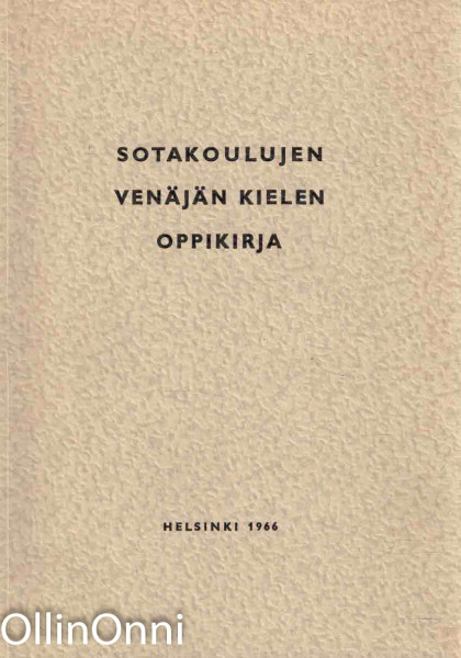 Sotakoulujen venäjän kielen oppikirja, Heikki A. Syrjö