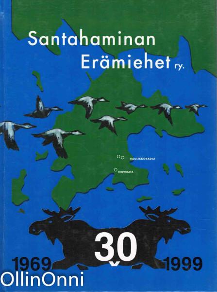 Santahaminan erämiehet ry. 30-vuotisjuhlajulkaisu, Sami Hägglund