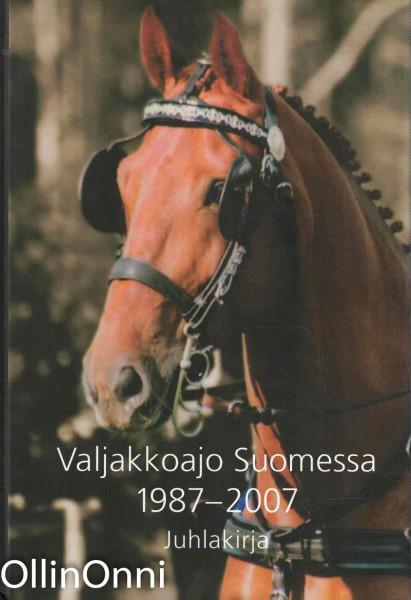 Valjakkoajo Suomessa 1987-2007 - Juhlakirja, Marita Johansson