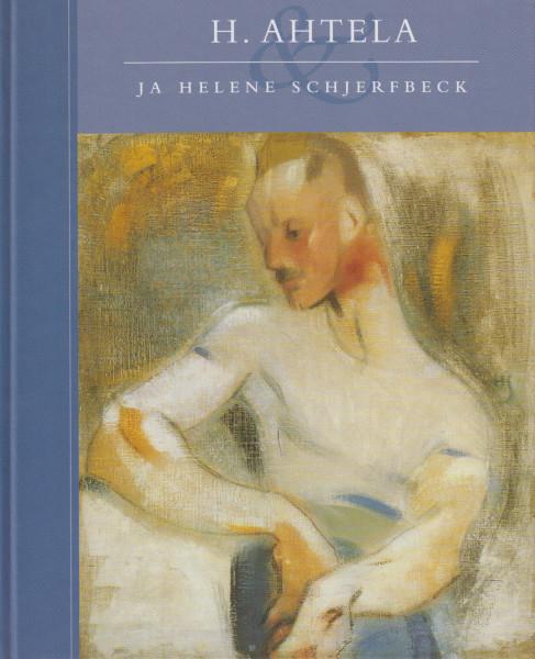 H. Ahtela ja Helene Schjerfbeck, Leena Ahtola-Moorhouse