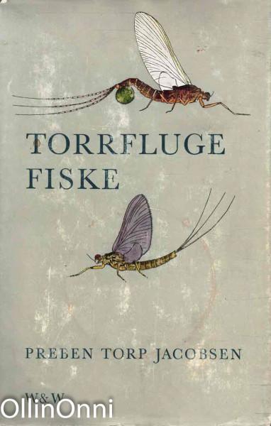Torrfluge fiske, Preben Torp Jacobsen