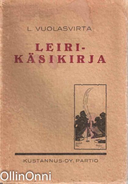 Leirikäsikirja, Lauri Vuolasvirta