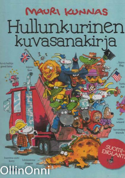 Hullunkurinen kuvasanakirja : suomi-englanti, Mauri Kunnas