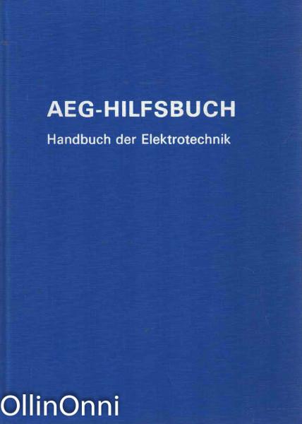 AEG-Hilfsbuch - Handbuch der Elektrotechnik, Ei tiedossa