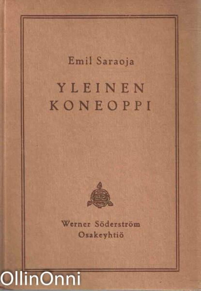 Yleinen koneoppi, Emil Saraoja